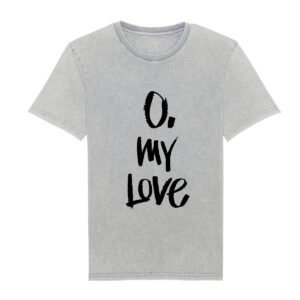 Tricou Unisex O. My Love by Ovidiu Muresanu Light Grey